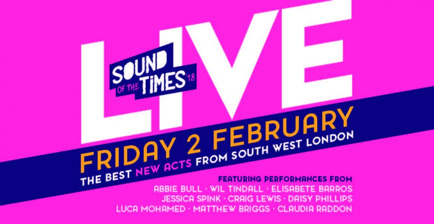 Sound of the Times '18 Live! and IYAF Announcement – 2 February, Rose Theatre